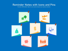 Reminder Notes With Icons And Pins Ppt PowerPoint Presentation Gallery Deck PDF