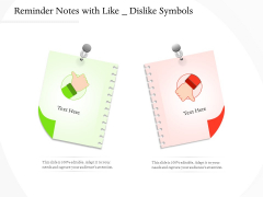 Reminder Notes With Like Dislike Symbols Ppt PowerPoint Presentation Inspiration Graphics PDF