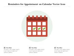 Reminders For Appointment On Calendar Vector Icon Ppt PowerPoint Presentation Layouts Format Ideas PDF