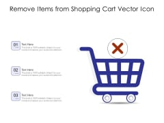 Remove Items From Shopping Cart Vector Icon Ppt PowerPoint Presentation Icon Background Image PDF