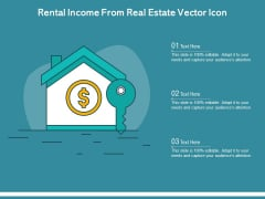 Rental Income From Real Estate Vector Icon Ppt PowerPoint Presentation File Objects PDF