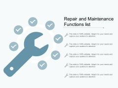 Repair And Maintenance Functions List Ppt PowerPoint Presentation Inspiration