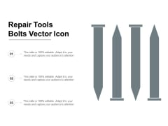 Repair Tools Bolts Vector Icon Ppt PowerPoint Presentation Slides Graphics Tutorials