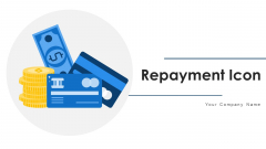 Repayment Icon Laptop Wheelchair Ppt PowerPoint Presentation Complete Deck With Slides