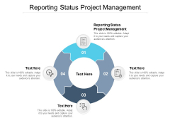 Reporting Status Project Management Ppt PowerPoint Presentation File Ideas Cpb Pdf