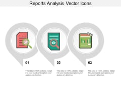 Reports Analysis Vector Icons Ppt PowerPoint Presentation Slides Deck