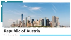 Republic Of Austria Country Map Ppt PowerPoint Presentation Complete Deck With Slides