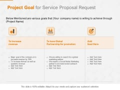 Request Corporate Work Project Goal For Service Proposal Request Ppt Show Layout Ideas PDF