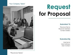 Request For Proposal Ppt PowerPoint Presentation Complete Deck With Slides