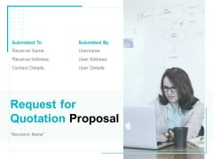 Request For Quotation Proposal Ppt PowerPoint Presentation Complete Deck With Slides