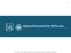 Required Documents For Hr Process Strategy Ppt PowerPoint Presentation Ideas File Formats