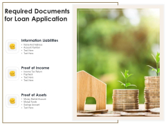 Required Documents For Loan Application Ppt PowerPoint Presentation Professional Slides PDF