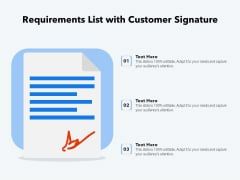 Requirements List With Customer Signature Ppt PowerPoint Presentation Inspiration Show PDF