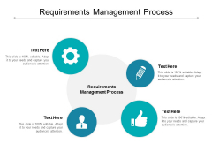 Requirements Management Process Ppt PowerPoint Presentation Inspiration Show Cpb