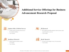 Research Advancement Services Additional Service Offerings For Business Advancement Research Proposal Formats PDF