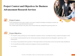 Research Advancement Services Project Context And Objectives For Business Advancement Research Services Graphics PDF