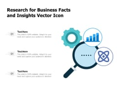 Research For Business Facts And Insights Vector Icon Ppt PowerPoint Presentation Background Images PDF