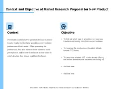 Research For New Product Context And Objective Of Market Research Proposal Rules PDF