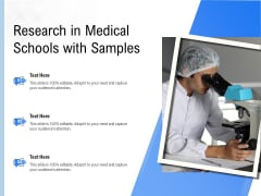 Research In Medical Schools With Samples Ppt PowerPoint Presentation File Graphics Template PDF