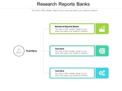 Research Reports Banks Ppt PowerPoint Presentation Show Gallery Cpb Pdf
