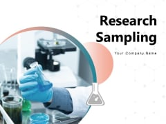 Research Sampling Experiment Sample Market Secondary Research Ppt PowerPoint Presentation Complete Deck