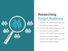 Researching Target Audience Ppt PowerPoint Presentation Summary Grid