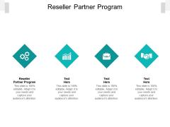 Reseller Partner Program Ppt PowerPoint Presentation Icon Tips Cpb Pdf
