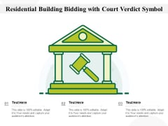 Residential Building Bidding With Court Verdict Symbol Ppt PowerPoint Presentation Model Pictures PDF