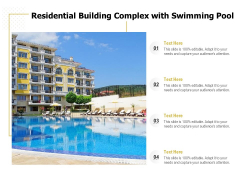Residential Building Complex With Swimming Pool Ppt PowerPoint Presentation File Styles PDF