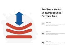 Resilience Vector Showing Bounce Forward Icon Ppt PowerPoint Presentation Styles Good PDF