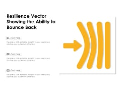 Resilience Vector Showing The Ability To Bounce Back Ppt PowerPoint Presentation Model Good PDF