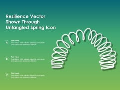 Resilience Vector Shown Through Untangled Spring Icon Ppt PowerPoint Presentation Summary Backgrounds PDF