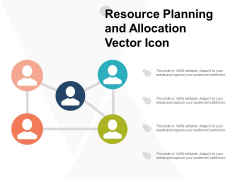 Resource Planning And Allocation Vector Icon Ppt Powerpoint Presentation Ideas Master Slide