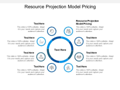 Resource Projection Model Pricing Ppt PowerPoint Presentation Pictures Icon Cpb