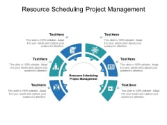 Resource Scheduling Project Management Ppt PowerPoint Presentation Professional Rules Cpb