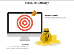 Resource Strategy Ppt PowerPoint Presentation Picture Cpb