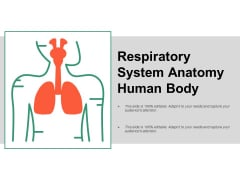 Respiratory System Anatomy Human Body Ppt PowerPoint Presentation Model Example Topics