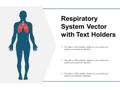Respiratory System Vector With Text Holders Ppt PowerPoint Presentation Show Design Ideas