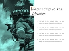 Responding To The Disaster Ppt PowerPoint Presentation Diagrams