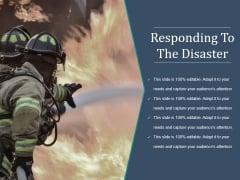 Responding To The Disaster Ppt PowerPoint Presentation Professional