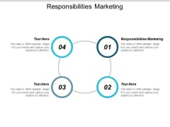 Responsibilities Marketing Ppt PowerPoint Presentation Gallery Outline Cpb