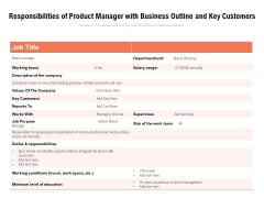 Responsibilities Of Product Manager With Business Outline And Key Customers Ppt PowerPoint Presentation Outline Example Introduction PDF