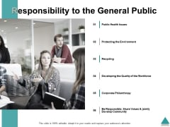 Responsibility To The General Public Ppt PowerPoint Presentation Show Gridlines