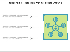 Responsible Icon Man With 5 Folders Around Ppt PowerPoint Presentation File Master Slide PDF