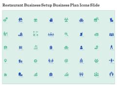 Restaurant Business Setup Business Plan Icons Slide Slides PDF