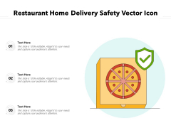 Restaurant Home Delivery Safety Vector Icon Ppt PowerPoint Presentation File Structure PDF