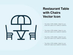Restaurant Table With Chairs Vector Icon Ppt PowerPoint Presentation Infographic Template Elements