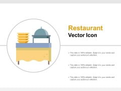 Restaurant Vector Icon Ppt PowerPoint Presentation Ideas Skills