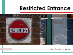 Restricted Entrance Icon Illustrating Check Post Ppt PowerPoint Presentation Complete Deck