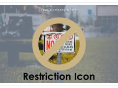 Restriction Icon Constraints Icon Pyramids Ppt PowerPoint Presentation Complete Deck